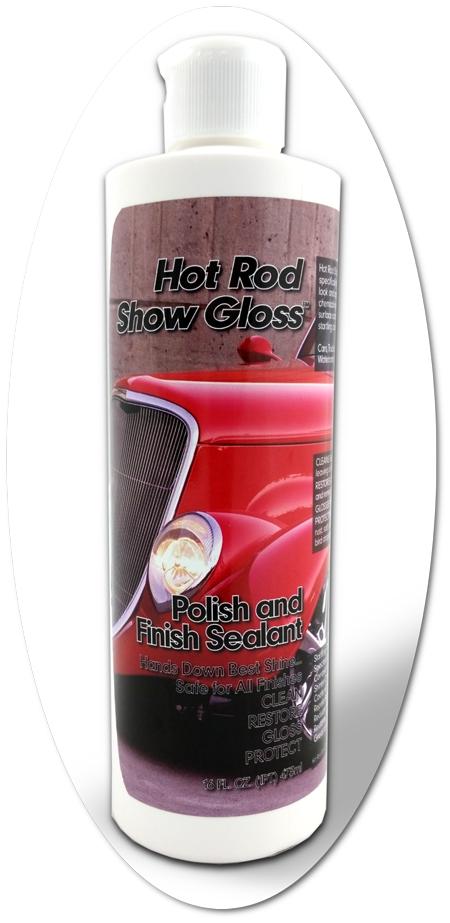 Hot Rod Show Gloss Polish And Finish Sealant Rod And